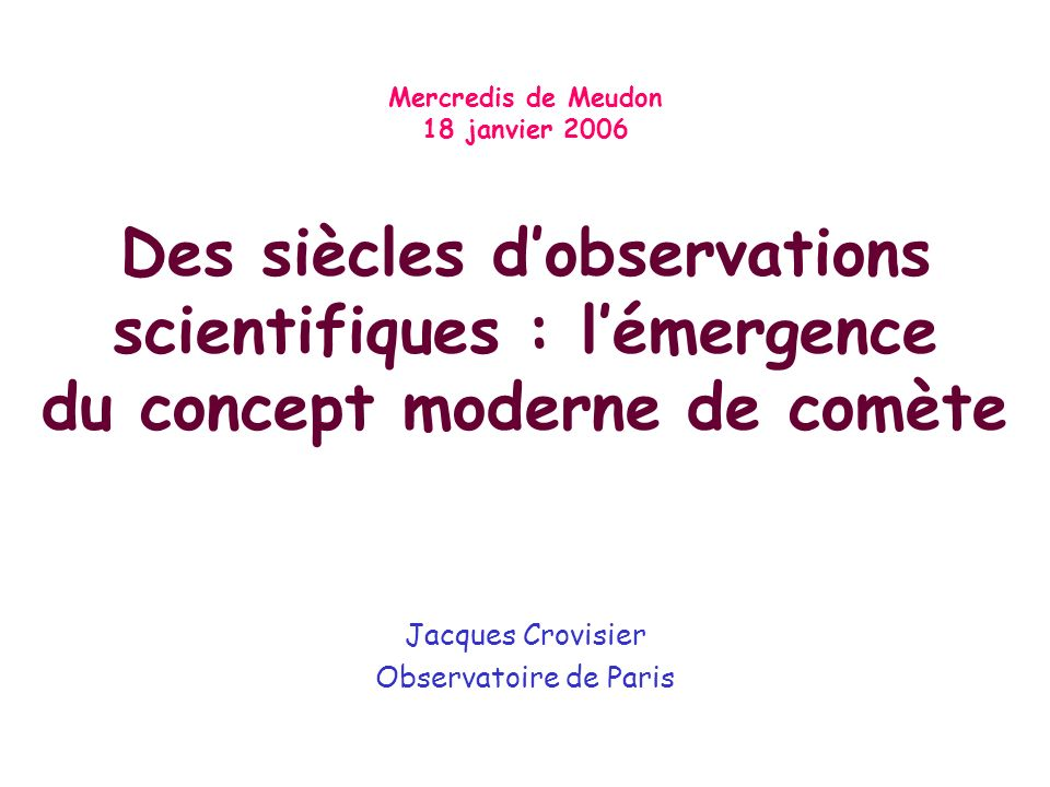 Jacques Crovisier Observatoire de Paris