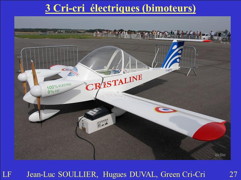 3 Cri-cri électriques (bimoteurs)
