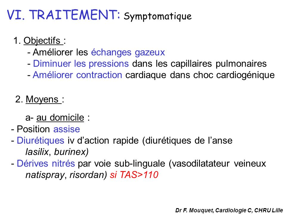 VI. TRAITEMENT: Symptomatique