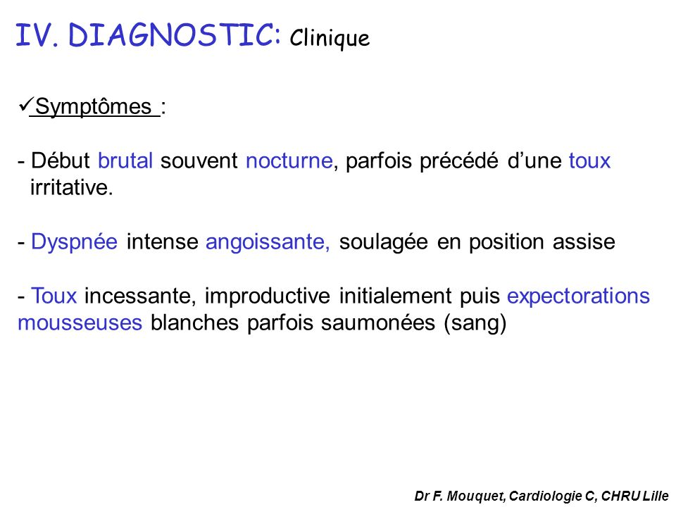 IV. DIAGNOSTIC: Clinique