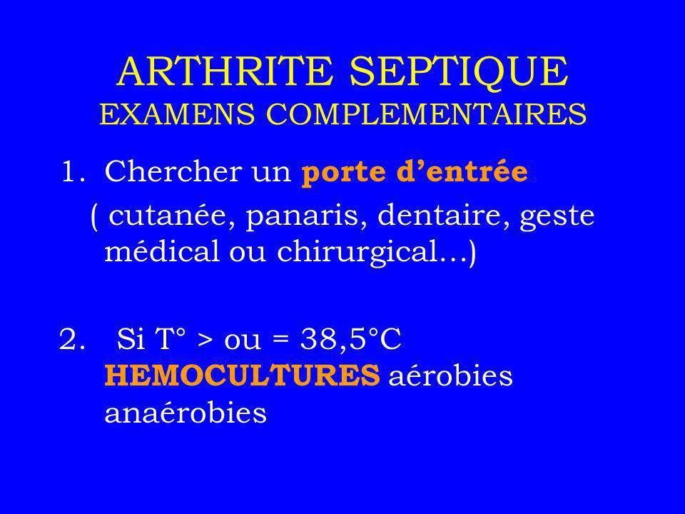 ARTHRITE SEPTIQUE EXAMENS COMPLEMENTAIRES