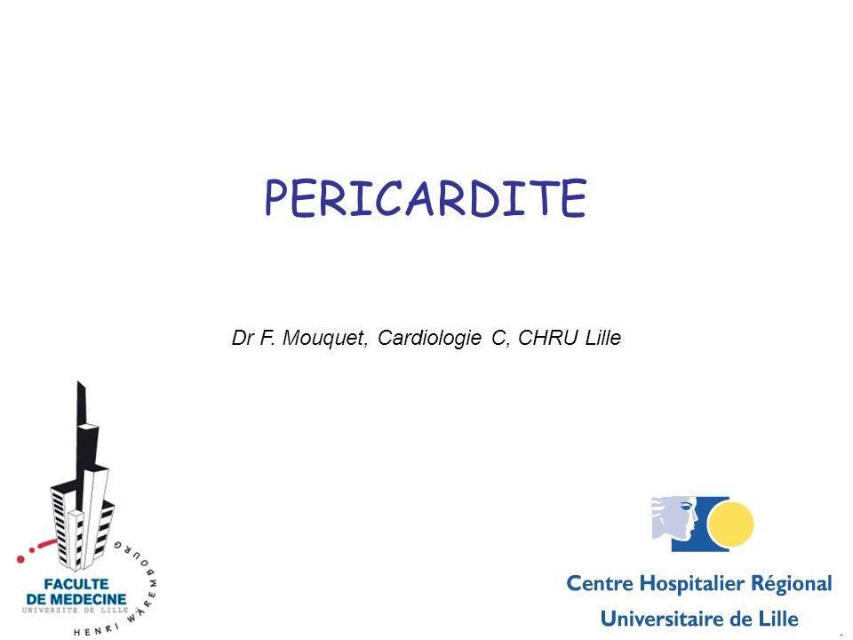 Dr F. Mouquet, Cardiologie C, CHRU Lille
