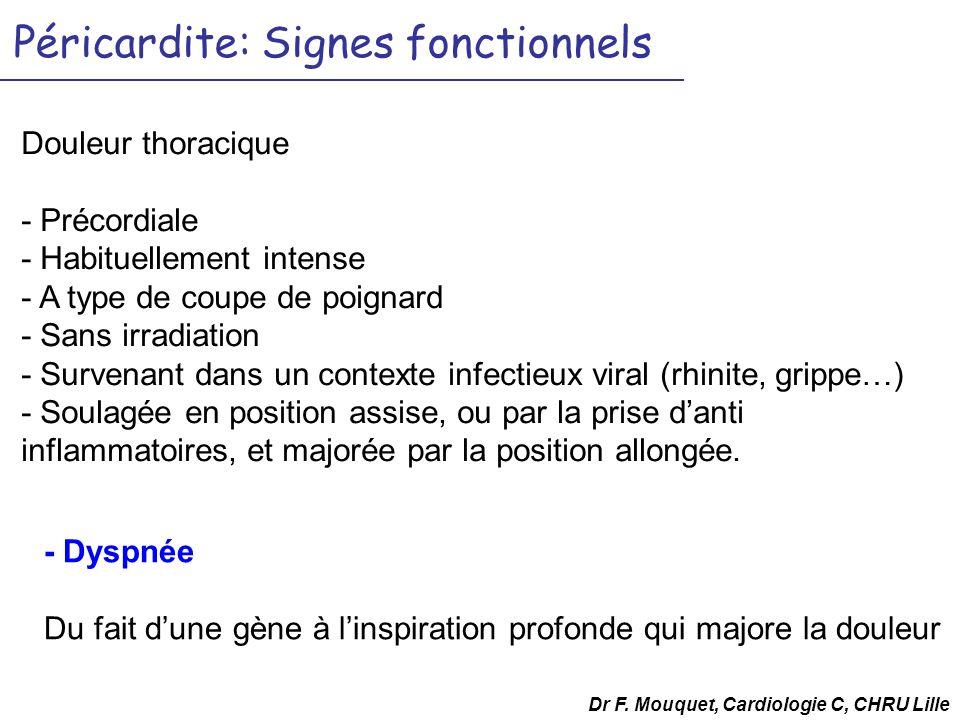 Péricardite: Signes fonctionnels