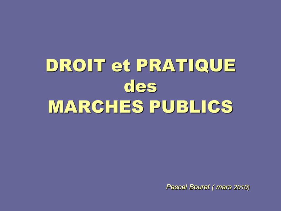 DROIT et PRATIQUE des MARCHES PUBLICS