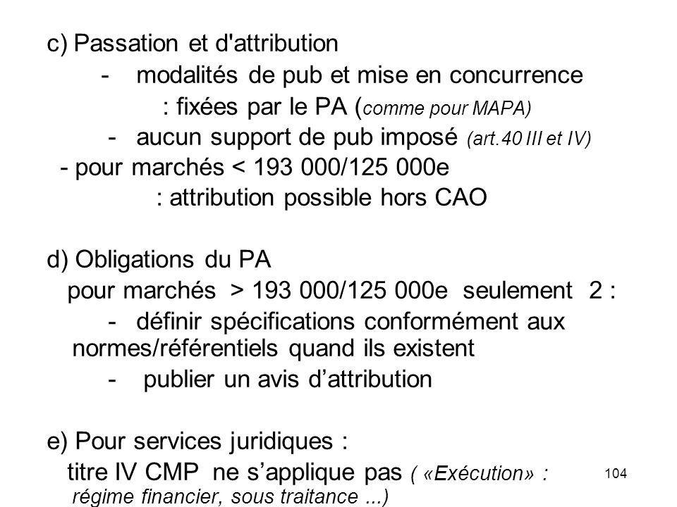 c) Passation et d attribution