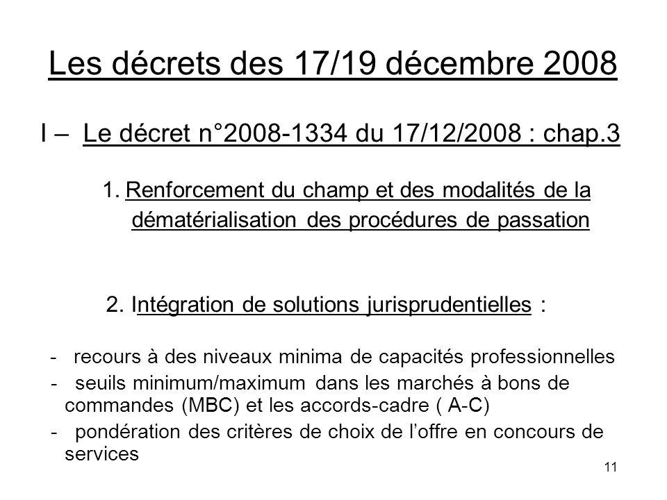 Les décrets des 17/19 décembre 2008