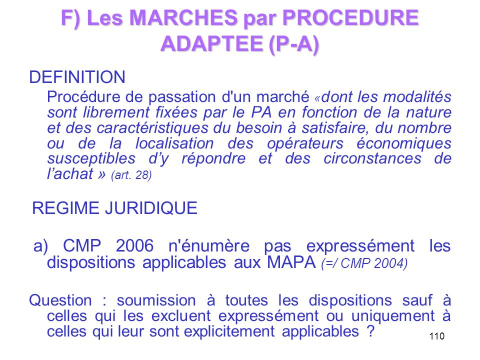 F) Les MARCHES par PROCEDURE ADAPTEE (P-A)