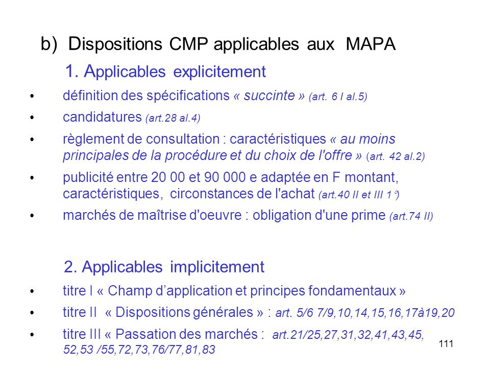 b) Dispositions CMP applicables aux MAPA