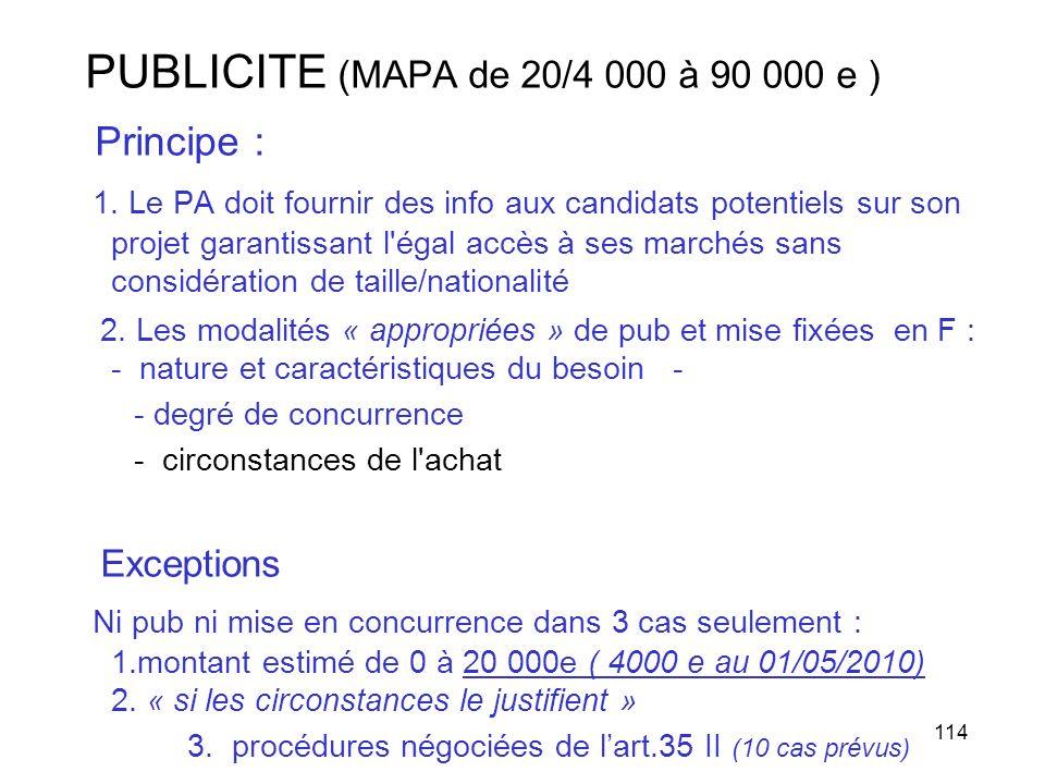 PUBLICITE (MAPA de 20/4 000 à 90 000 e ) Principe :