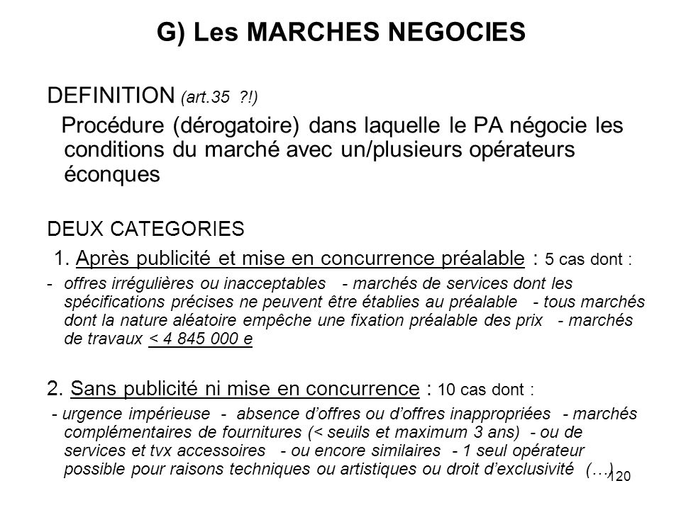 G) Les MARCHES NEGOCIES