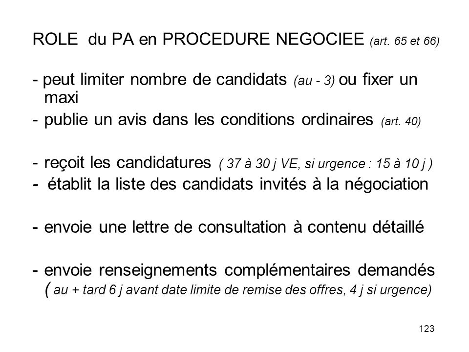 ROLE du PA en PROCEDURE NEGOCIEE (art. 65 et 66)