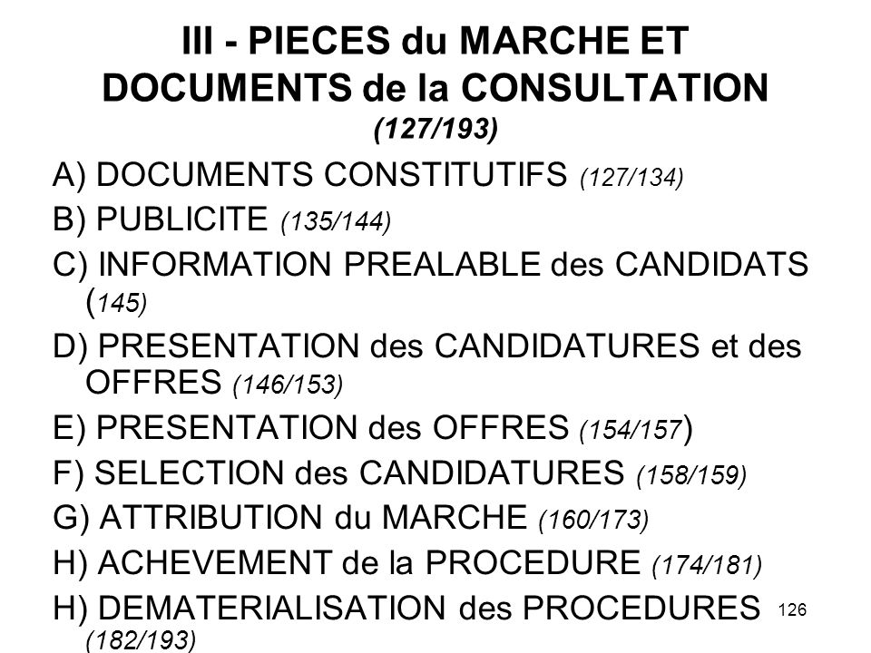 III - PIECES du MARCHE ET DOCUMENTS de la CONSULTATION (127/193)