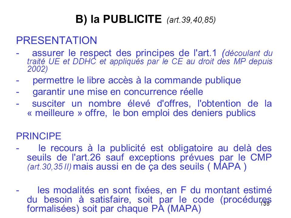 B) la PUBLICITE (art.39,40,85) PRESENTATION