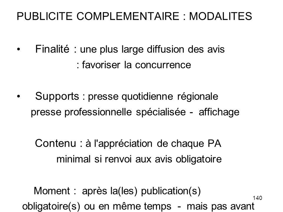 PUBLICITE COMPLEMENTAIRE : MODALITES