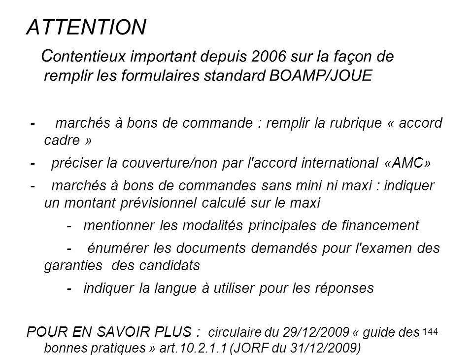 ATTENTION Contentieux important depuis 2006 sur la façon de remplir les formulaires standard BOAMP/JOUE.