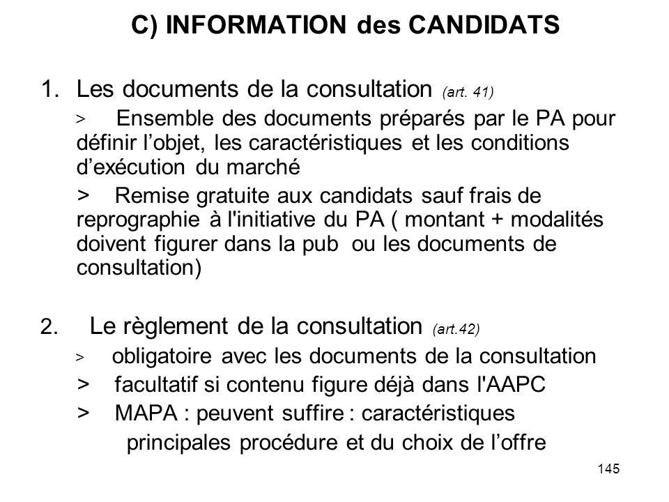 C) INFORMATION des CANDIDATS
