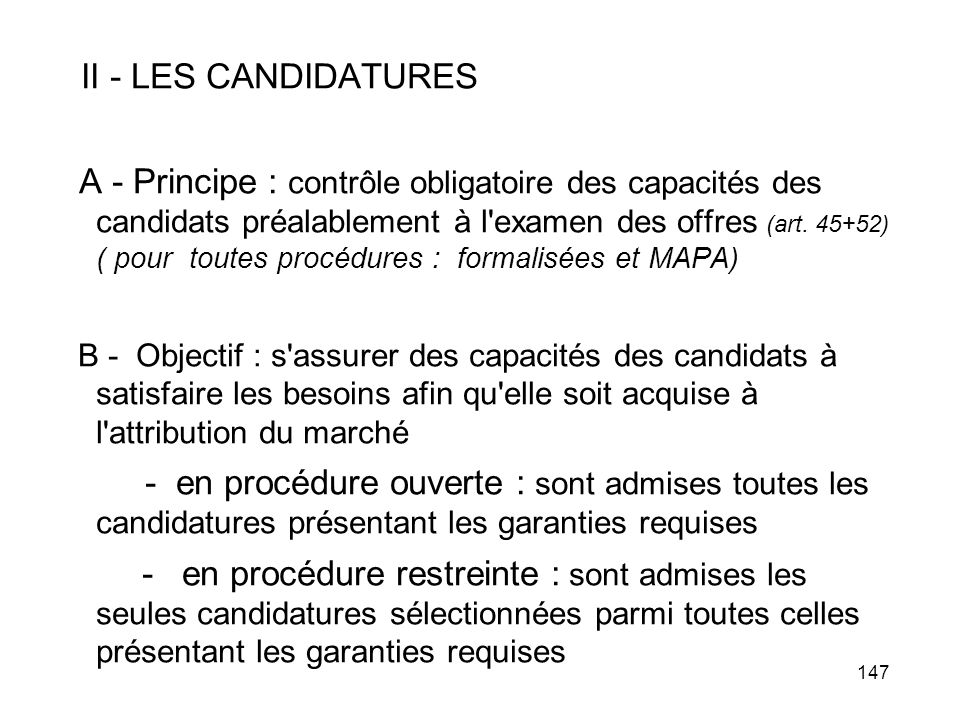 II - LES CANDIDATURES