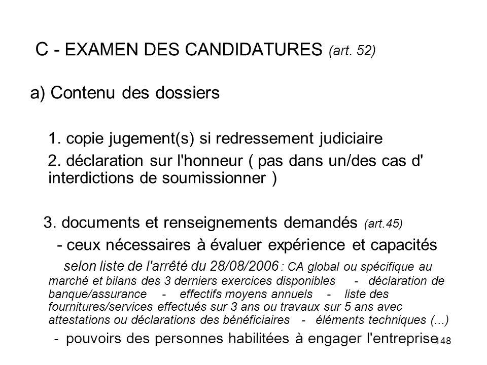 C - EXAMEN DES CANDIDATURES (art. 52)