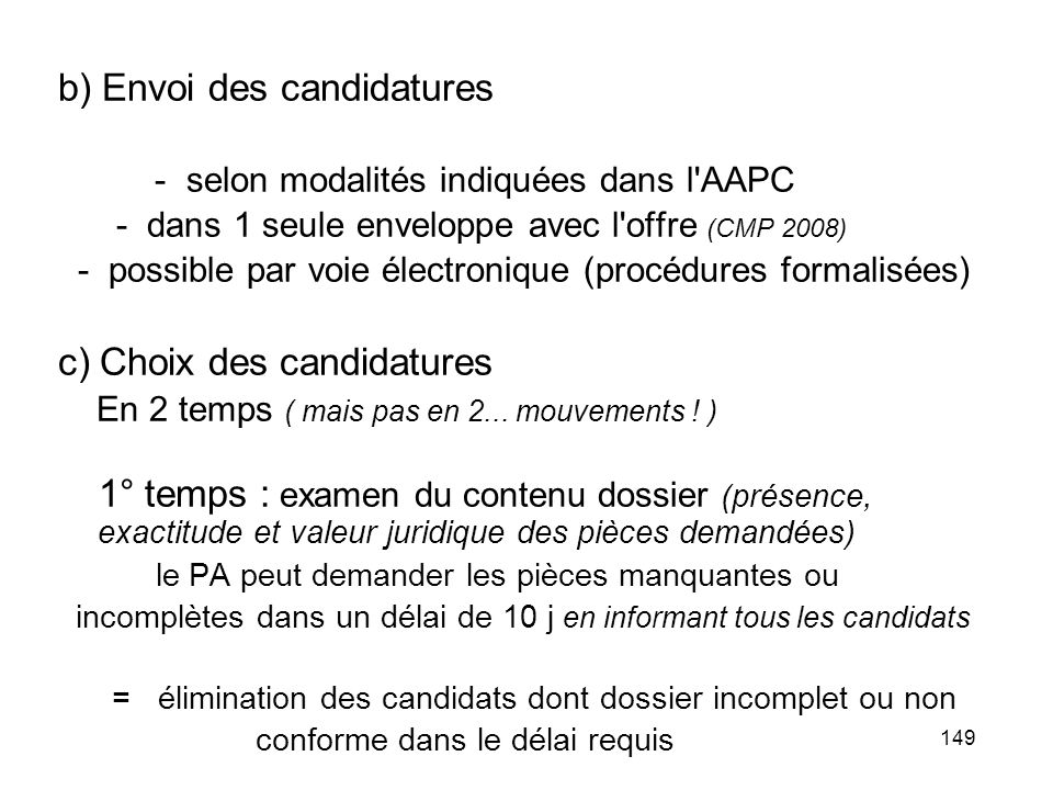 b) Envoi des candidatures