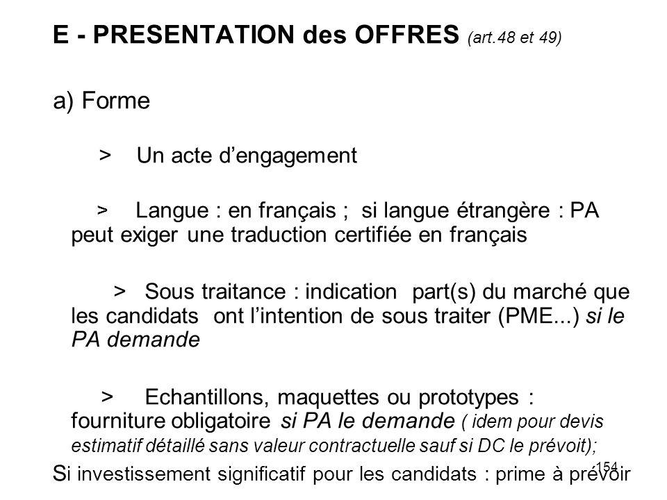 a) Forme E - PRESENTATION des OFFRES (art.48 et 49)