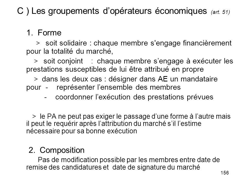 C ) Les groupements d'opérateurs économiques (art. 51)