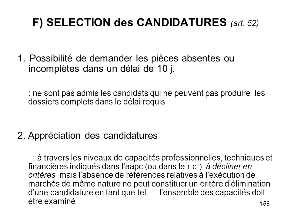 F) SELECTION des CANDIDATURES (art. 52)