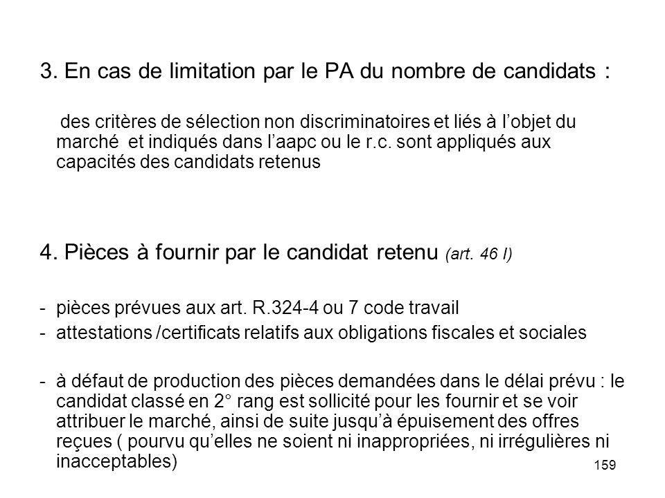 3. En cas de limitation par le PA du nombre de candidats :