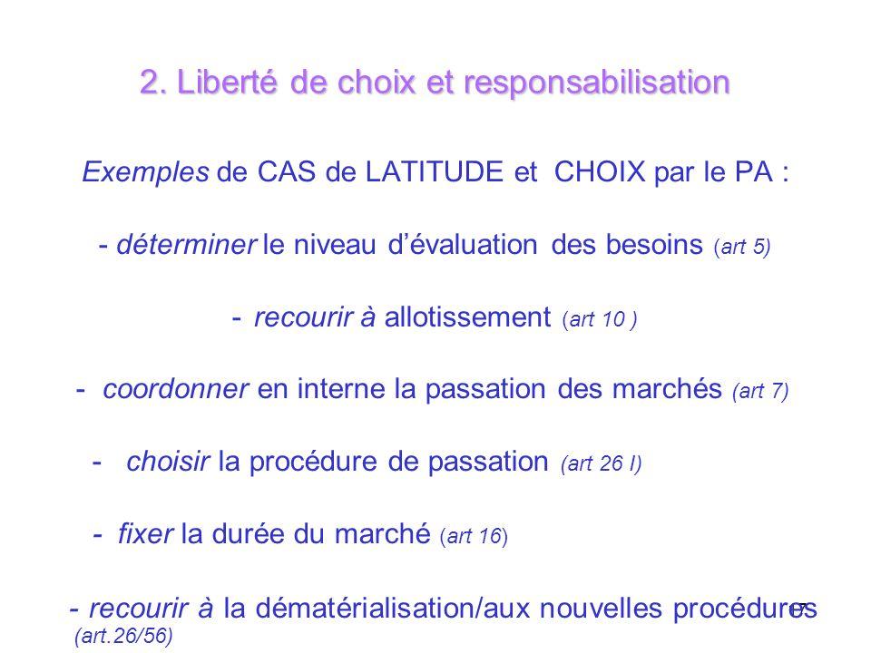 2. Liberté de choix et responsabilisation