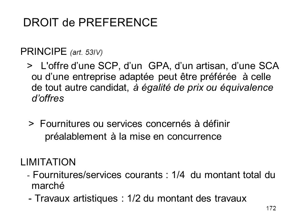 DROIT de PREFERENCE PRINCIPE (art. 53IV)