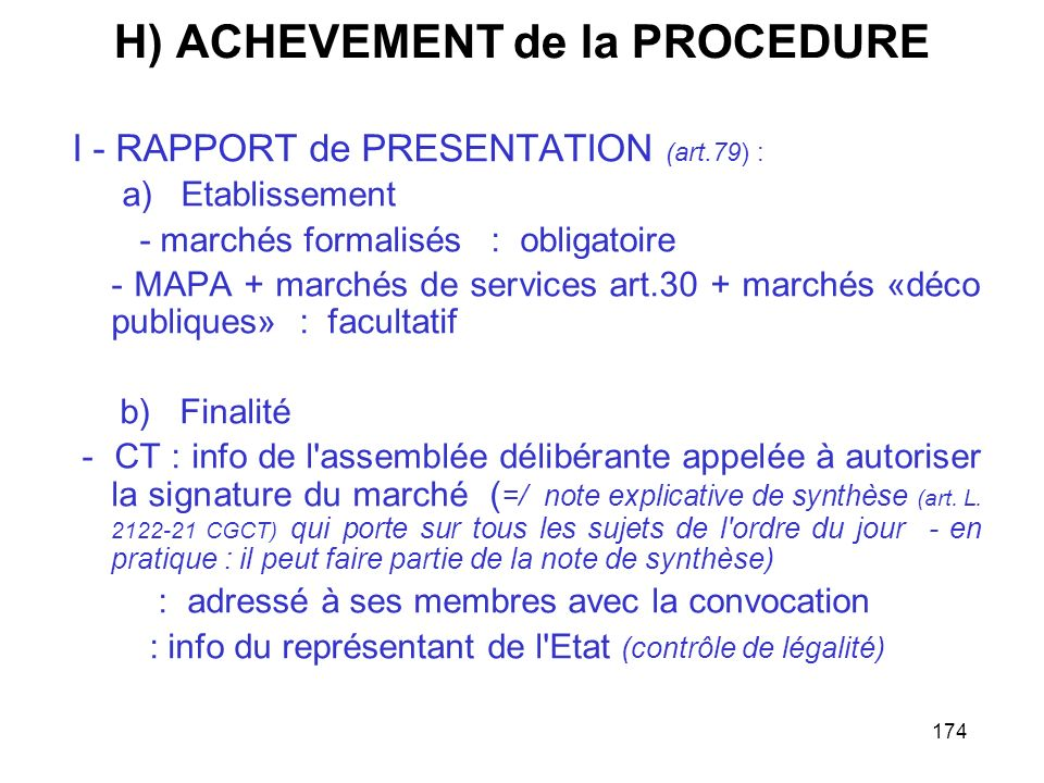 H) ACHEVEMENT de la PROCEDURE