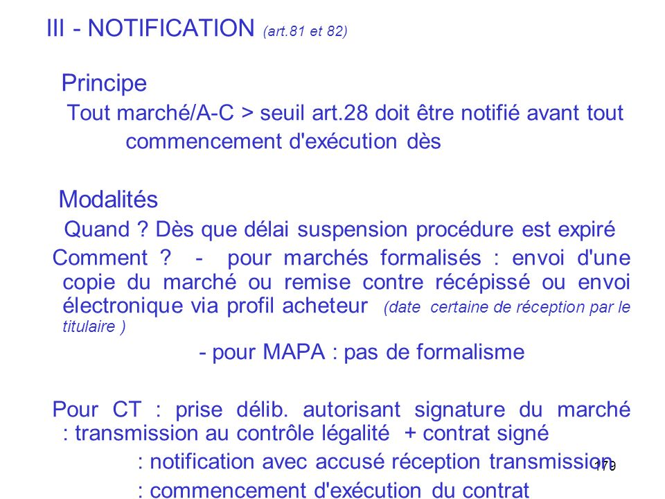 III - NOTIFICATION (art.81 et 82)