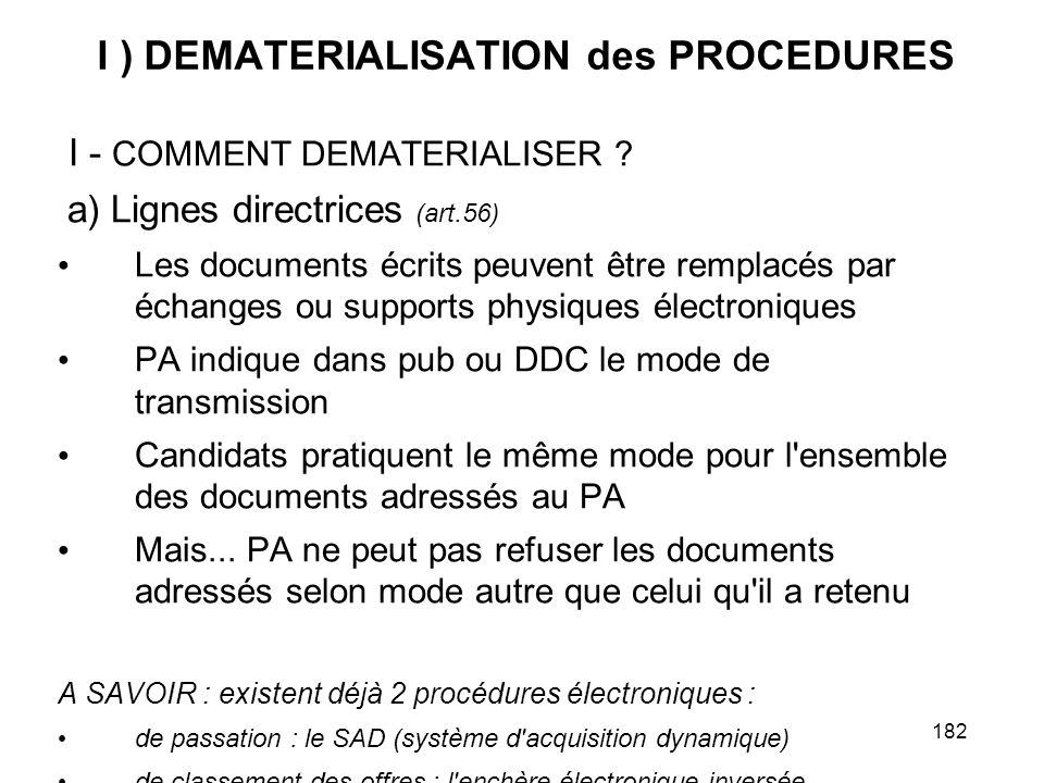 I ) DEMATERIALISATION des PROCEDURES