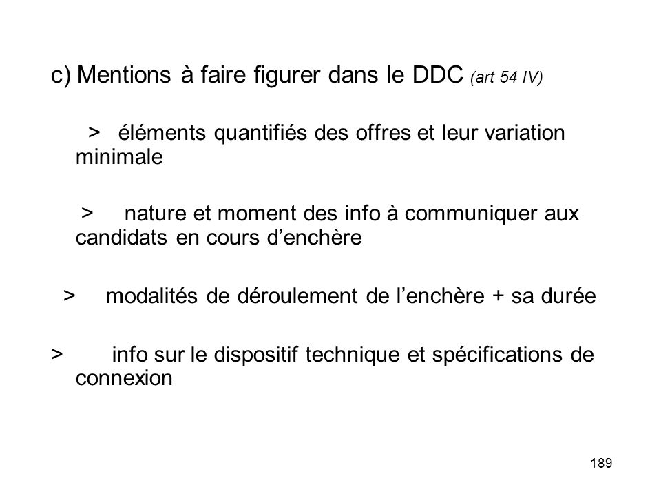 c) Mentions à faire figurer dans le DDC (art 54 IV)