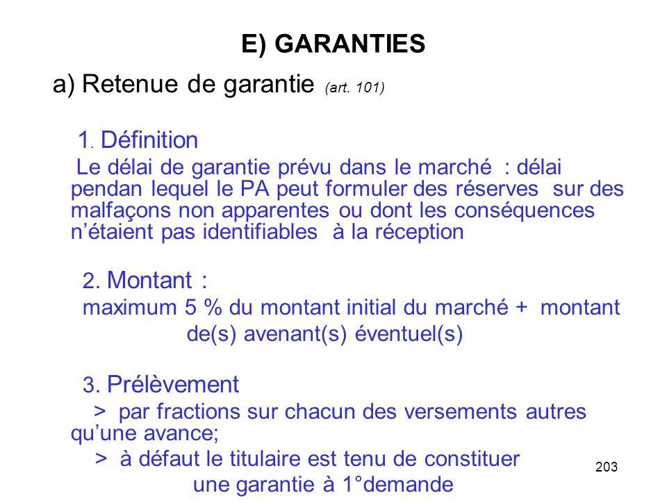 a) Retenue de garantie (art. 101)