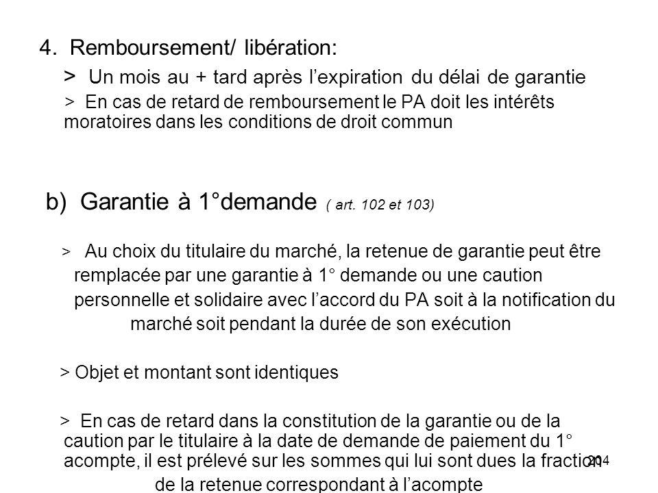 4. Remboursement/ libération: