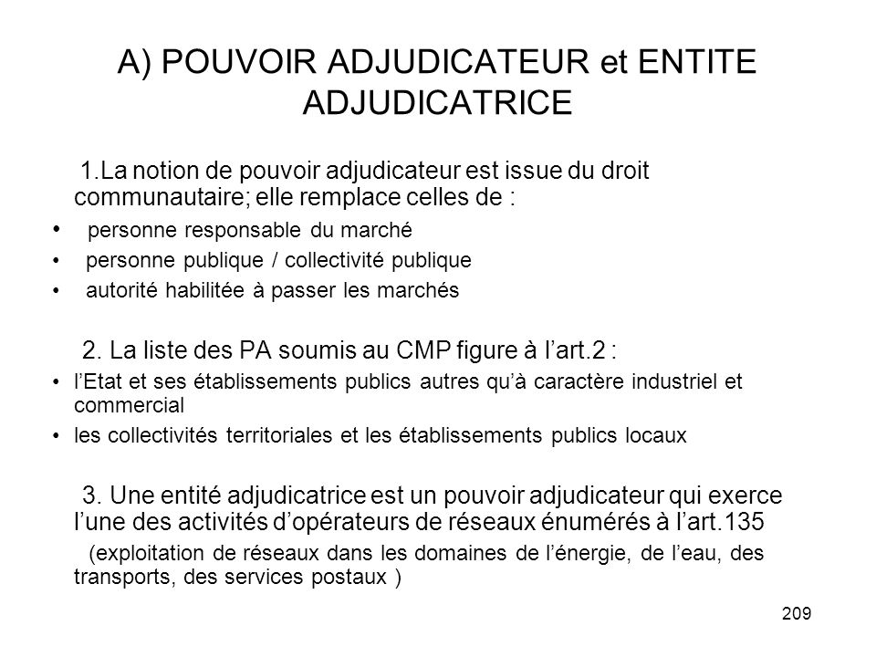 A) POUVOIR ADJUDICATEUR et ENTITE ADJUDICATRICE