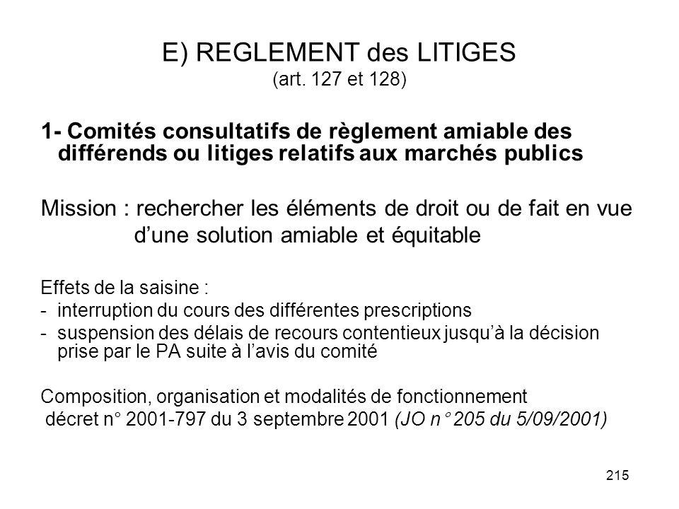 E) REGLEMENT des LITIGES (art. 127 et 128)