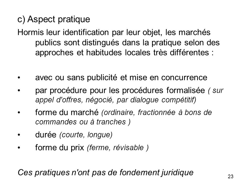 c) Aspect pratique