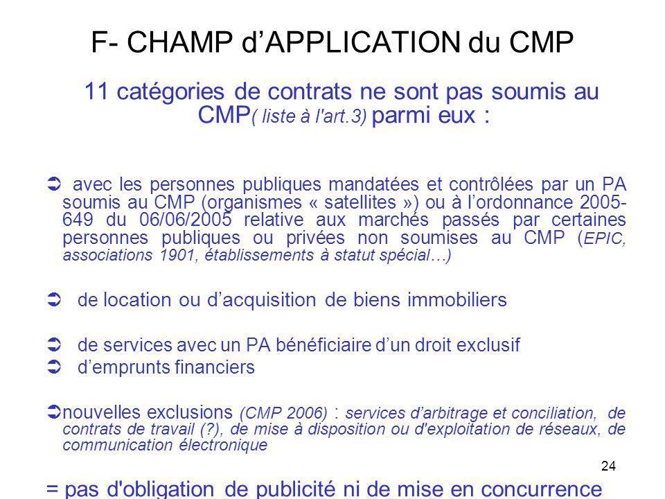 F- CHAMP d'APPLICATION du CMP