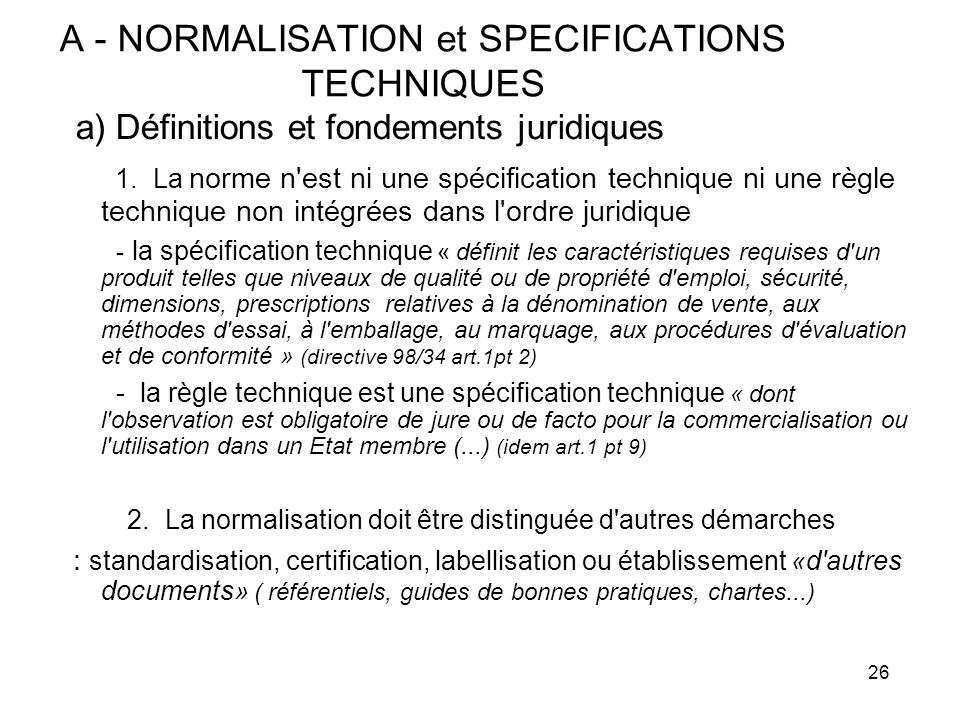 A - NORMALISATION et SPECIFICATIONS TECHNIQUES