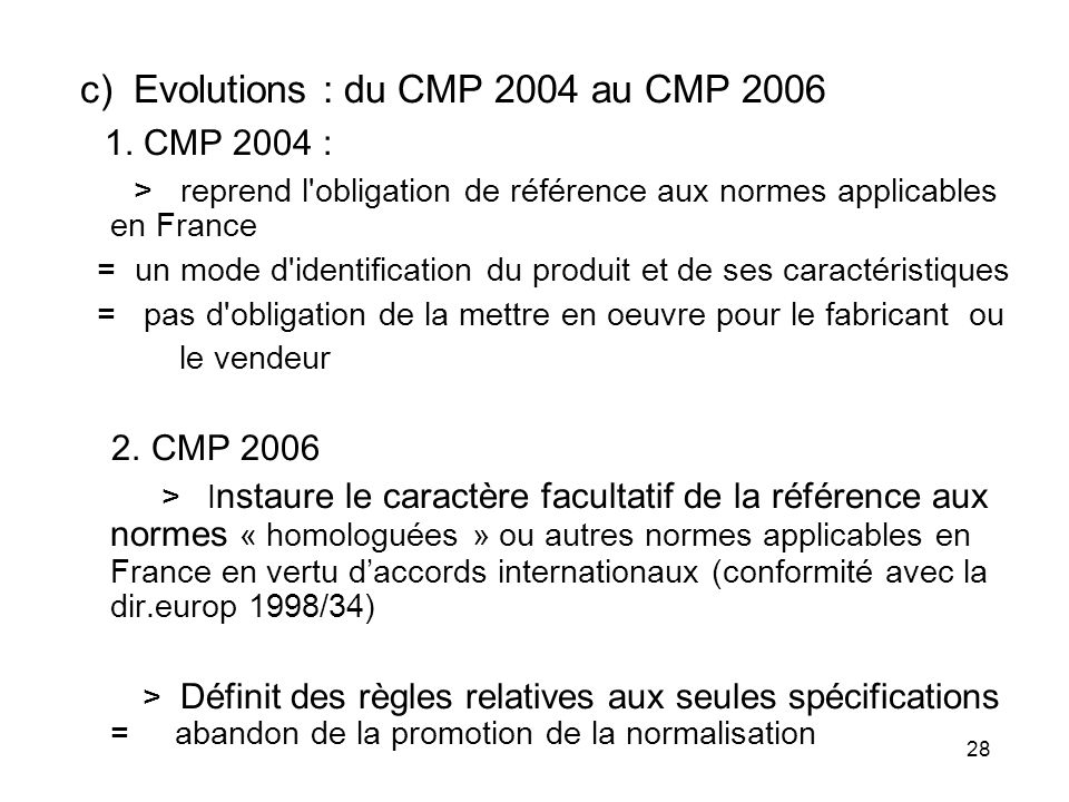 1. CMP 2004 : c) Evolutions : du CMP 2004 au CMP 2006