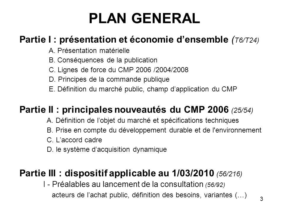 PLAN GENERAL Partie I : présentation et économie d'ensemble (T6/T24)