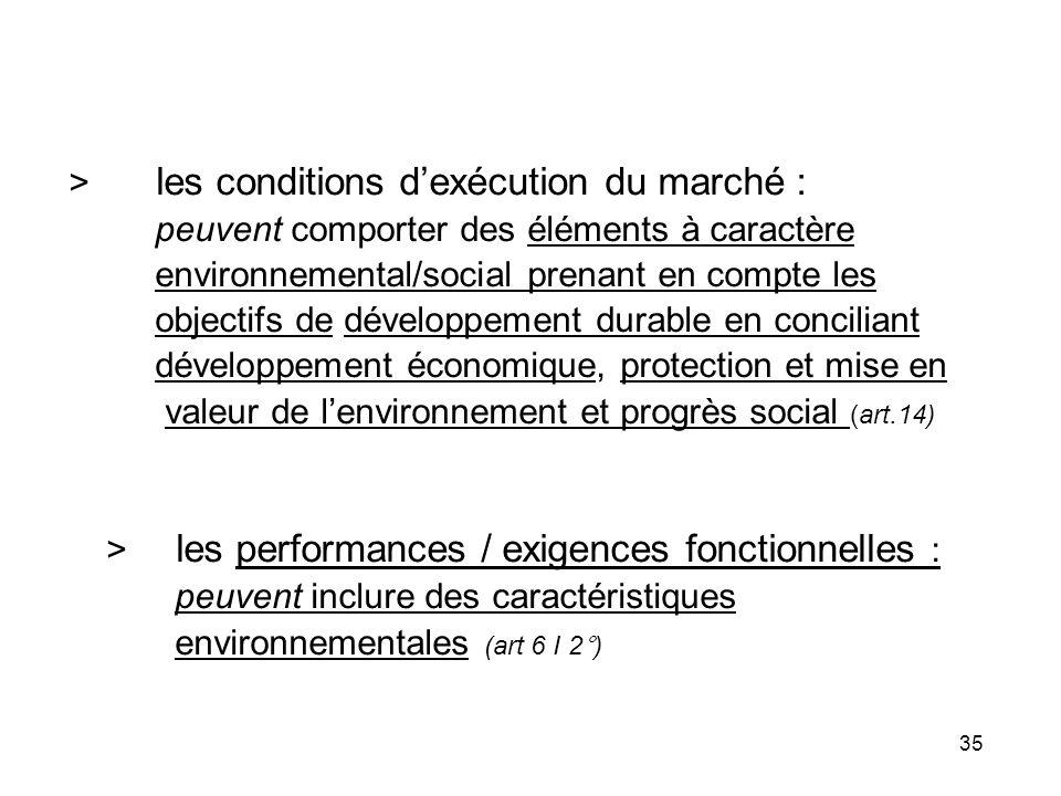 > les conditions d'exécution du marché :