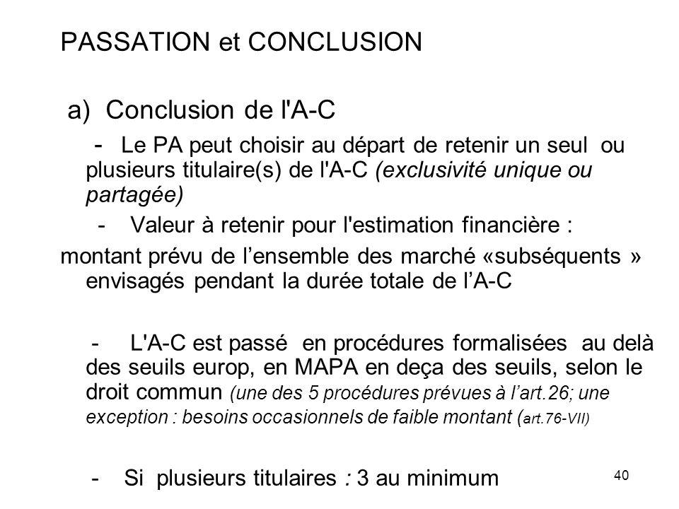 PASSATION et CONCLUSION a) Conclusion de l A-C