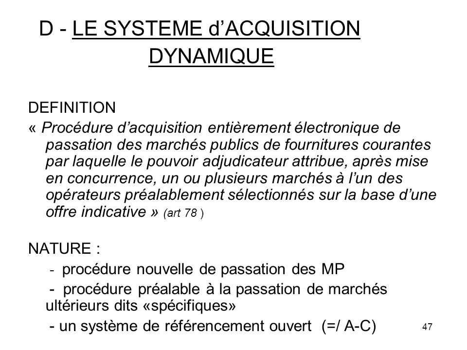 DYNAMIQUE D - LE SYSTEME d'ACQUISITION DEFINITION