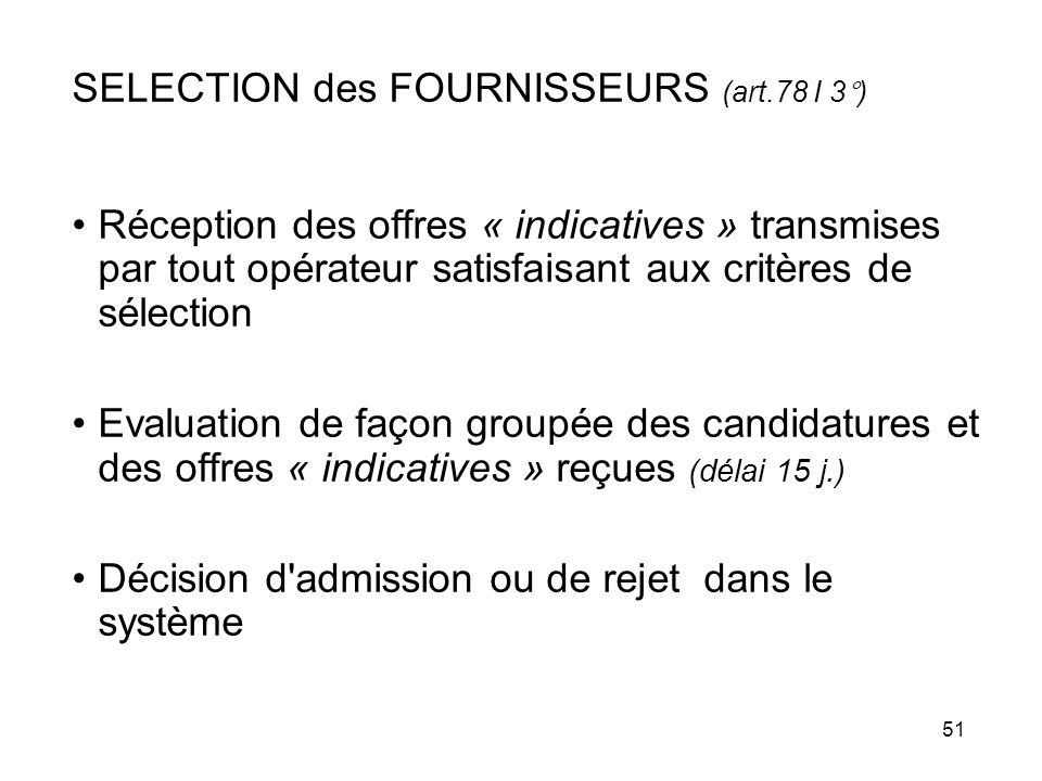 SELECTION des FOURNISSEURS (art.78 I 3°)