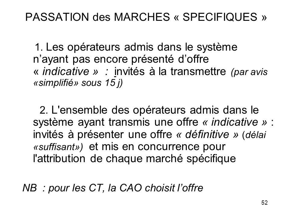 PASSATION des MARCHES « SPECIFIQUES »