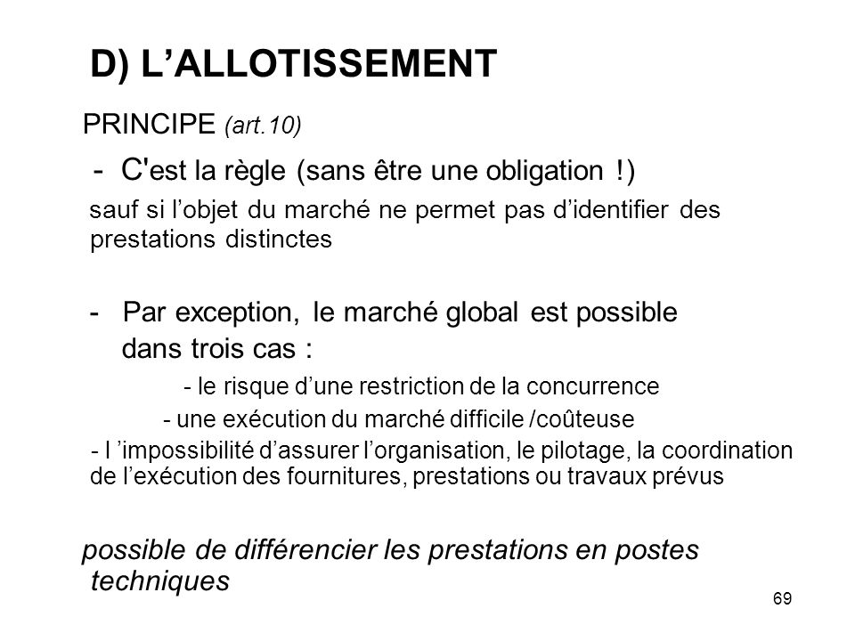 PRINCIPE (art.10) D) L'ALLOTISSEMENT