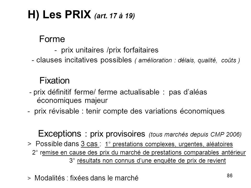 H) Les PRIX (art. 17 à 19) Forme Fixation