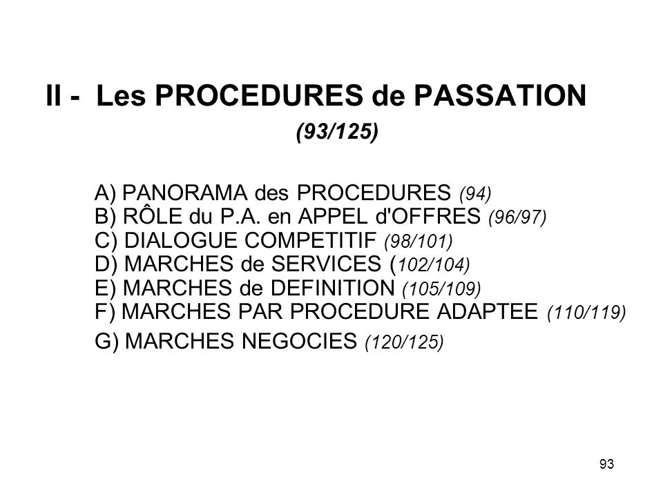II - Les PROCEDURES de PASSATION